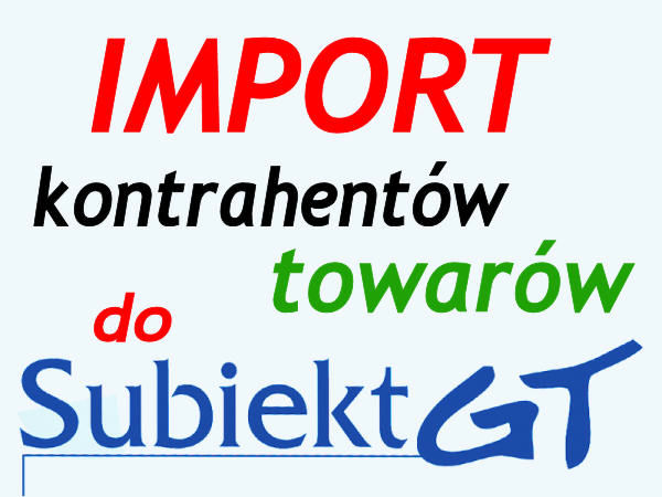 Import do Subiekt GT